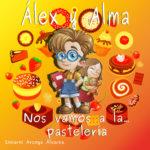 Llega la saga infantil Álex y Alma